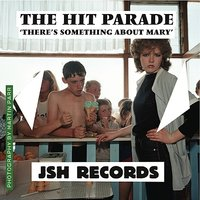 There's Something About Mary - Single — The Hit Parade
