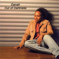 Out Of Darkness — Danah