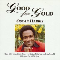 Good for Gold — Oscar Harris