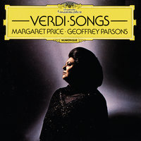 Verdi: Songs — Margaret Price, Geoffrey Parsons