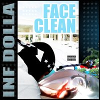 Face Clean — Inf Dolla