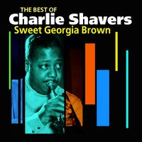 Sweet Georgia Brown — Charlie Shavers