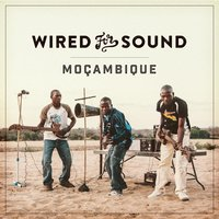 Wired for Sound - Mozambique — сборник