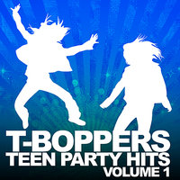 Teen Hits Party Vol. 1 — The T-Boppers