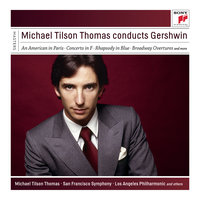 Michael Tilson Thomas Conducts Gershwin — Michael Tilson Thomas