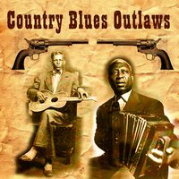 Country Blues Outlaws — сборник