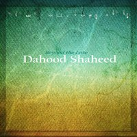 Beyond the Lote — Dahood Shaheed