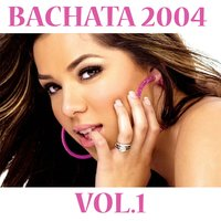 Bachata 2004, Vol.1 — Latin Band