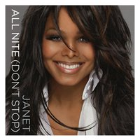 All Nite (Don't Stop) — Janet Jackson