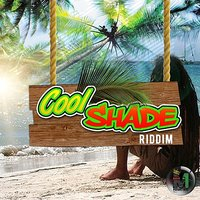 Cool Shade Riddim — сборник