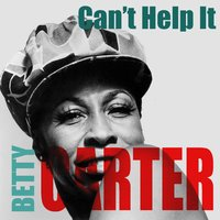 Betty Carter: Can't Help It — Betty Carter