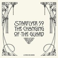 The Changing Of The Guard — Starflyer 59