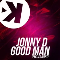 Good Man — Jonny D