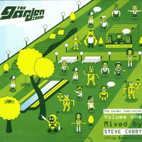 The Garden Compilation Vol. 1 - Mixed by Steve Cobby (Fila Brazillia) — сборник