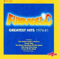 Greatest Hits 1976 - 81 CD1 — Funkadelic