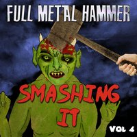 Full Metal Hammer - Smashing It, Vol. 4 — сборник