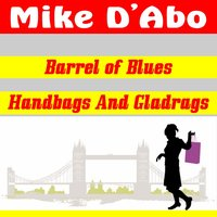 Barrel of Blues — Mike D'Abo