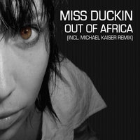 Out of Africa — Miss Duckin