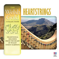 The Welsh Gold Collection: Heartstrings — сборник
