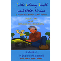 Little Johnny Small with Spanish Translations — Max Tell & Silvana Goldemberg