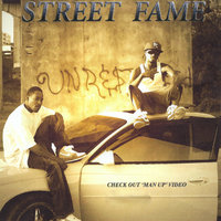 STREET FAME — UNRESTRICTED