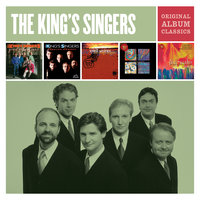 The King's Singers - Original Album Classics — The King's Singers