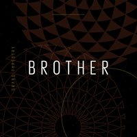 Brother — Grand Tapestry