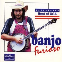Best of Usa : Banjo Furioso — Banjo Express Ensemble, Banjo Express Ensemble, Jazz Grass Ensemble, Jazz Grass Ensemble