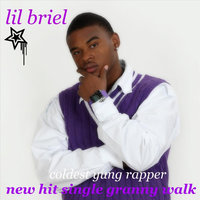 Granny Walk — Lil Briel