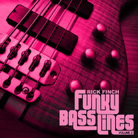 Funky Bass Lines, Vol. 2 — Rick Finch