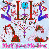 Brad & Barry Stuff Your Stocking — Brad & Barry, Brad Truax, Barry London