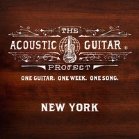 The Acoustic Guitar Project: New York 2013 — сборник