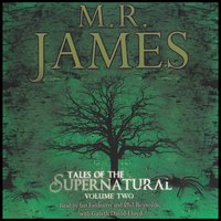 M.R. James - Tales Of The Supernatural - Volume 2 — M. R. James