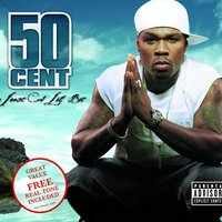 Just A Lil Bit — 50 Cent