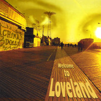 Welcome to Loveland — China Doll