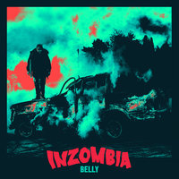 Inzombia — Belly