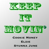 Keep It Movin' - Single — Cookie Money