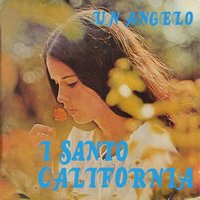 Un Angelo — I Santo California