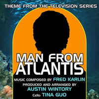 Man From Atlantis (Theme from the TV Series) — Tina Guo, Austin Wintory, Fred Karlin