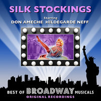 Silk Stockings - The Best Of Broadway Musicals — Original Broadway Cast
