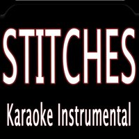Stitches — Karaoke Instrumental Kings
