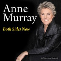 Both Sides Now — Anne Murray