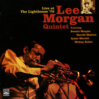 Live at the Lighthouse '70 — Lee Morgan, Lee Morgan Quintet