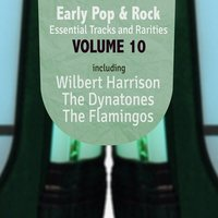 Early Pop & Rock Hits, Essential Tracks and Rarities, Vol. 10 — сборник