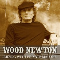 Riding with Private Malone — Wood Newton