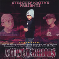 Native Warriors, Vol. 1 (Strictly Native Presents) — сборник