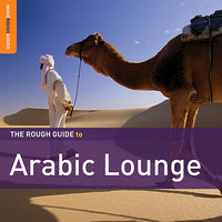 Rough Guide To Arabic Lounge — сборник