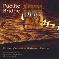 Pacific Bridge — Richard Crandell  & Masumi Timson, Masumi Timson, Richard Crandell