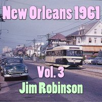 New Orleans 1961, Vol. 3 — Jim Robinson's New Orleans Band