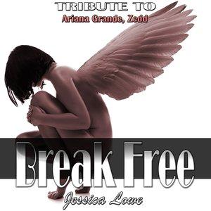 Jessica Lowe - Break Free